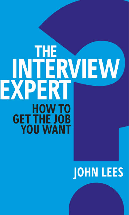 How-to-get-the-job-you-want-john-lees